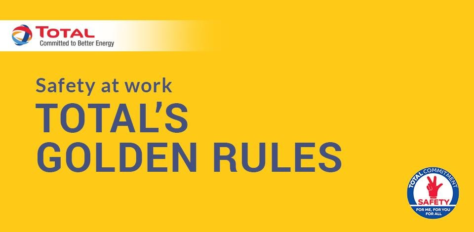 Total's Golden Rules